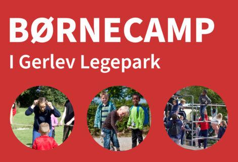 Børnecamp i Gerlev Legepark 2020